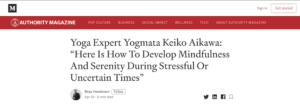 "Yogmata was introduced on the online magazine ""Authority Magazine Online"""